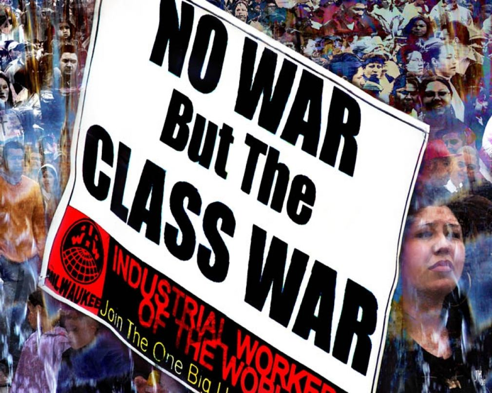 No War But The Class War